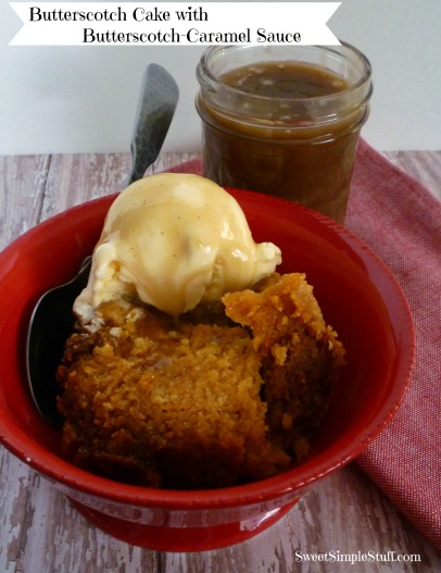 Butterscotch Cake with Butterscotch-Caramel Sauce