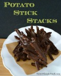 potato stick stacks