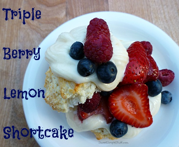 Triple Berry Lemon Shortcake - SweetSimpleStuff.com