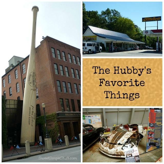 Hubby's favorite things